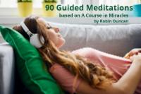 90 Guided Meditations to Calm Your Mind Prayer for, Accepting God's Plan, EFT ACIM, EFT and Prayer, EFT, Tapping, Miracle Center of California, Emotional Freedom Techniques, EFT A Course in Miracles, What is EFT, Gary Craig, Tapping Solution, Tapping Summit, EFT Cards by Robin Duncan, EFT Training, EFT Mastery, Faster EFT, EFT Advanced, EFT Classes,