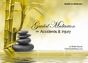 GM - Accidents & Injury Guided Meditation Accidents & Injury, Accidents, Injury, Accidents & Injury, dealing with injury, help with injury, help with accidents, Guided Meditation, Meditation for Beginners, Meditation, how to calm my mind, what is guided meditation, meditations based on a course in miracles, help me find peace, where is god, Robin Duncan meditations, need help in calming my mind, help with worry, meditations and a course in miracles, ACIM Meditations, Help me to meditate, Guided Meditation for sleep, Meditation for anxiety, Meditation for Stress, Guided visualization Meditation, Guided visualization