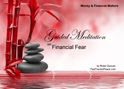 GM - Financial Fear Guided Meditation Finances,Guided Meditation Financial Fear, Financial Fear,Guided Meditation, Meditation for Beginners, Meditation, how to calm my mind, what is guided meditation, meditations based on a course in miracles, help me find peace, where is god, Robin Duncan meditations, need help in calming my mind, help with worry, meditations and a course in miracles, ACIM Meditations, Help me to meditate, Guided Meditation for sleep, Meditation for anxiety, Meditation for Stress, Guided visualization Meditation, Guided visualization