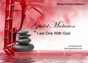 GM - I AM ONE WITH GOD understanding god, meditation god, being one with god, Guided Meditation i am one with god, i am one with god, Guided Meditation, Meditation for Beginners, Meditation, how to calm my mind, what is guided meditation, meditations based on a course in miracles, help me find peace, where is god, Robin Duncan meditations, need help in calming my mind, help with worry, meditations and a course in miracles, ACIM Meditations, Help me to meditate, Guided Meditation for sleep, Meditation for anxiety, Meditation for Stress, Guided visualization Meditation, Guided visualization
