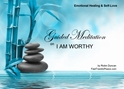 GM - I AM WORTHY Guided Meditation I am worthy, I am worthy, loving yourself, how to be worthy, not feeling worthy, Guided Meditation, Meditation for Beginners, Meditation, how to calm my mind, what is guided meditation, meditations based on a course in miracles, help me find peace, where is god, Robin Duncan meditations, need help in calming my mind, help with worry, meditations and a course in miracles, ACIM Meditations, Help me to meditate, Guided Meditation for sleep, Meditation for anxiety, Meditation for Stress, Guided visualization Meditation, Guided visualization