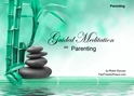GM - Parenting how to be a good parent, calming kids, understanding kids, kids are difficult, kids are hard, meditation on parenting, Parenting, guided meditation parenting, i hate my kids, understanding kids, Kids, Guided Meditation, Meditation for Beginners, Meditation, how to calm my mind, what is guided meditation, meditations based on a course in miracles, help me find peace, where is god, Robin Duncan meditations, need help in calming my mind, help with worry, meditations and a course in miracles, ACIM Meditations, Help me to meditate, Guided Meditation for sleep, Meditation for anxiety, Meditation for Stress, Guided visualization Meditation, Guided visualization