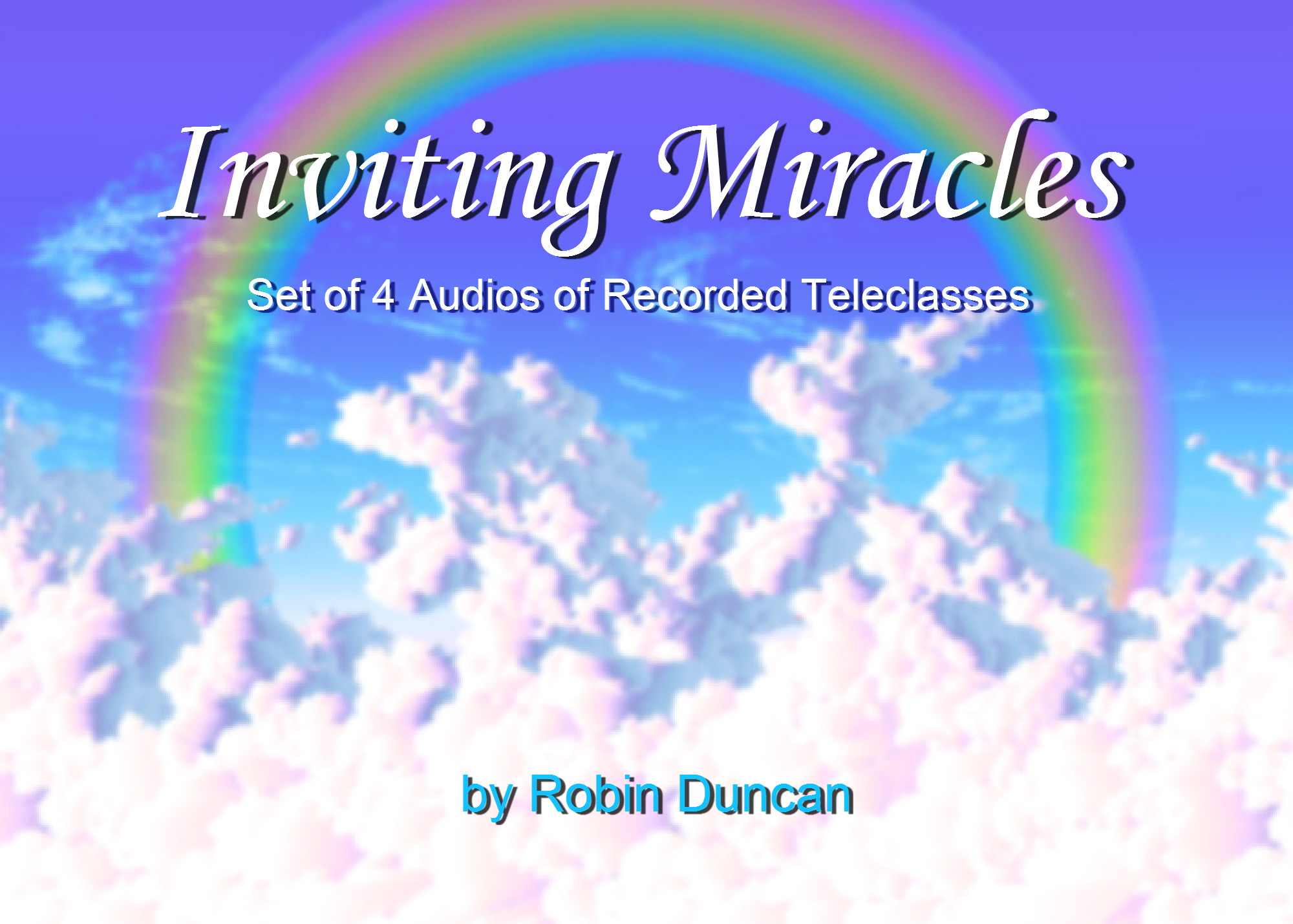 Inviting Miracles - Set of 4 Audios Miracles in Prosperity, Manifesting Wealth, Help with Money, Prayer about Money, Guided Meditation on Money