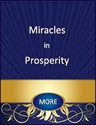 Miracles in Prosperity - 4 Part Series miracles in eft, miracles from heaven, course in miracles prosperity, a course in miracles and money, need a miracle, best money strategies, god and money, best money program, money running out, need help paying bills, need help paying rent, fear about money, prayers for money, spiritual affirmations for prosperity, help with rent, law of attraction, help with miracles, help with a course in miracles, help with bills, course in miracles and money, i need money for college,i need money help me,  i need money fast, audios for financial help from god, miracles in prison, help with money for single moms, Help with Money, help with money problems,  help with money problems, money affirmations, Prayer about Money, Guided Meditation on Money