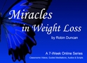 Miracles in Weight Loss Series-7 Wks