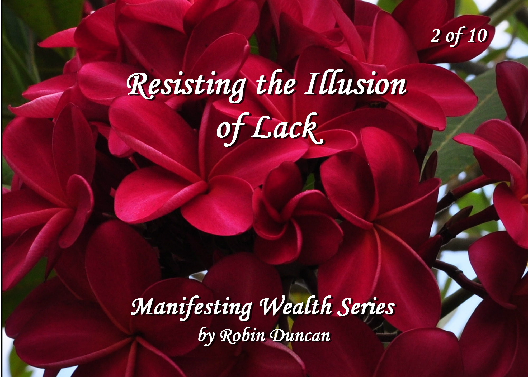 2 Resisting the Illusion of Lack