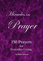 Miracles in Prayer - 10 Pack